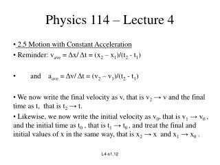 Physics 114 � Lecture 4