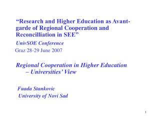 """Research and Higher Education as Avant-garde of Regional Cooperation and Reconcilliation in SEE"""