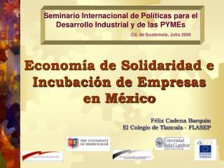 Seminario Internacional de Políticas para el Desarrollo Industrial y de las PYMEs
