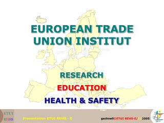EUROPEAN TRADE UNION INSTITUT