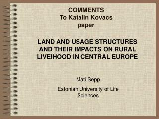 COMMENTS To Katalin Kovacs paper