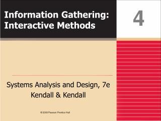Information Gathering: Interactive Methods