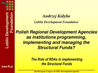 The Role of RDAs in implementing  the Structural Funds