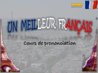 Cours  de  prononciation