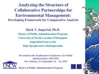 Mark T. Imperial, Ph.D. Master of Public Administration Program