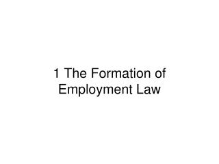 1 The Formation of Employment Law