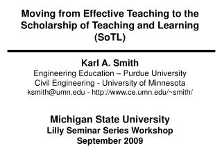 Moving from Effective Teaching to the Scholarship of Teaching and Learning (SoTL)