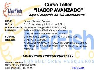 """C urso  Taller  """" HACCP AVANZADO""""  bajo  el respaldo de AIB  Internacional"""