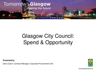 Glasgow City Council: Spend & Opportunity