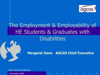 The Employment & Employability of HE Students & Graduates with Disabilities