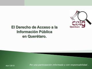 El Derecho de Acceso a la Información Pública en Querétaro.