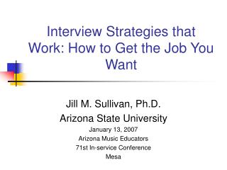 Interview Strategies that Work: How to Get the Job You Want