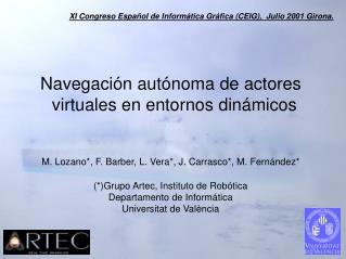 Navegación autónoma de actores virtuales en entornos dinámicos