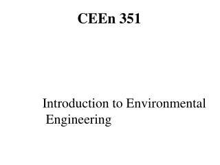 CEEn 351