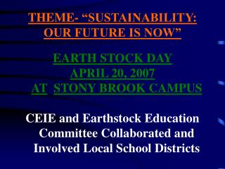 """THEME- """"SUSTAINABILITY: OUR FUTURE IS NOW"""""""