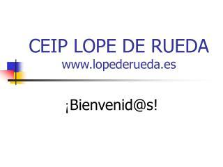 CEIP LOPE DE RUEDA lopederueda.es