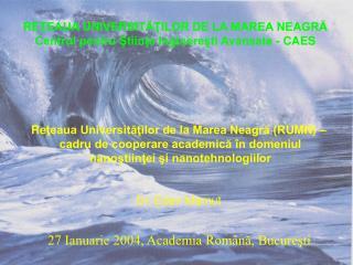 Re ţeaua Universităţilor de la Marea Neagră (R UMN) –  cadru de cooperare academică în domeniul