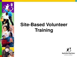 Site-Based Volunteer Training