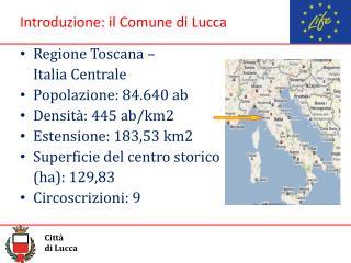 Introduzione: il Comune di Lucca