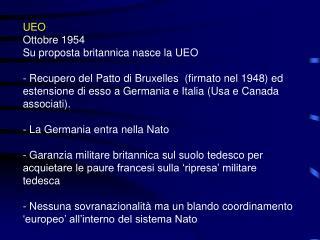 UEO Ottobre 1954 Su proposta britannica nasce la UEO