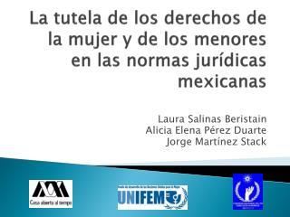 La tutela de los derechos de la mujer y de los menores en las normas jur�dicas mexicanas
