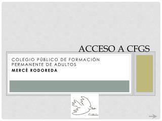 ACCESO A CFGS