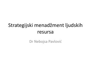 Strategijski menadžment ljudskih resursa