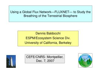 Using a Global Flux Network—FLUXNET— to Study the Breathing of the Terrestrial Biosphere