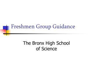 Freshmen Group Guidance