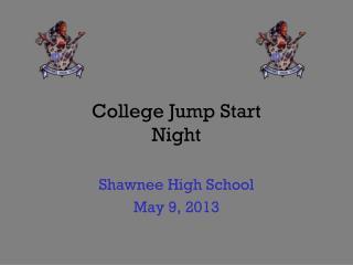 College Jump Start Night