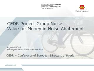 CEDR = Conference of European Directors of Roads