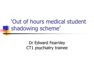 Recruitment into the Yorkshire School of Psychiatry