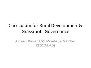 Curriculum for Rural Development& Grassroots Governance