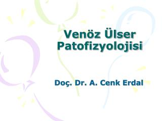 Venöz Ülser Patofizyolojisi