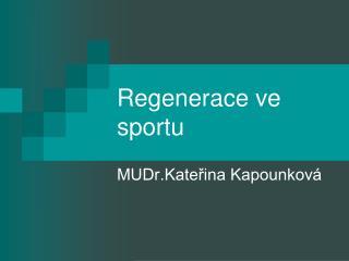 Regenerace ve sportu