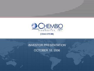 INVESTOR PRESENTATION OCTOBER 10, 2006