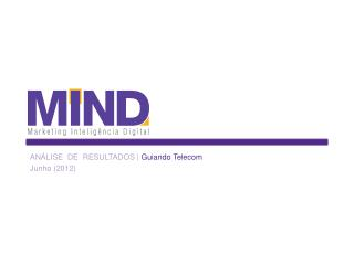 ANÁLISE  DE  RESULTADOS |  Guiando Telecom Junho (2012)
