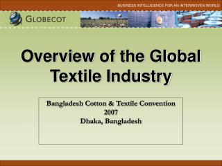 Overview of the Global Textile Industry