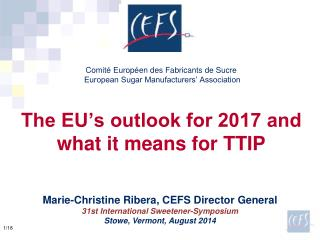 Marie-Christine Ribera, CEFS Director General 31st International Sweetener-Symposium