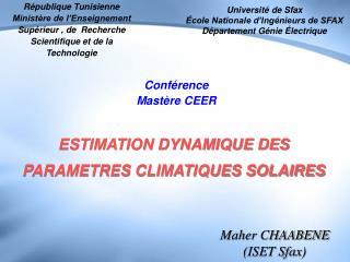 ESTIMATION DYNAMIQUE DES PARAMETRES CLIMATIQUES SOLAIRES