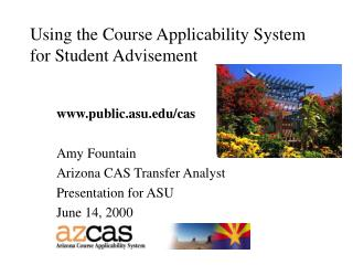Using the Course Applicability System for Student Advisement