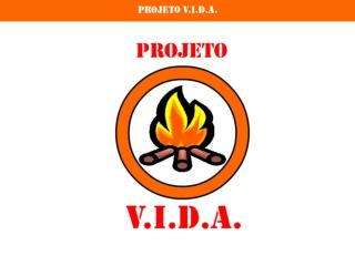 Projeto V.I.D.A.