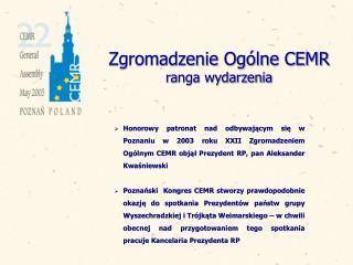 Zgromadzenie Ogólne CEMR  ranga wydarzenia