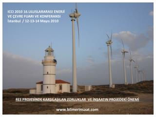 ICCI 2010 16.ULUSLARARASI ENERJİ VE ÇEVRE FUARI VE KONFERANSI İstanbul  / 12-13-14 Mayıs 2010