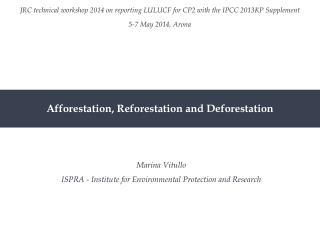 Afforestation, Reforestation and Deforestation