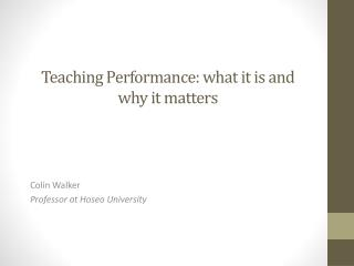 Teaching Performance: what it is and why it matters
