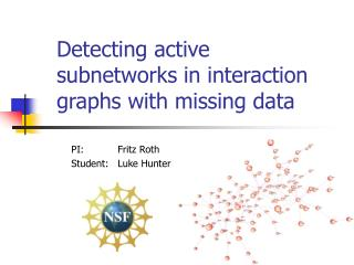 Detecting active subnetworks in interaction graphs with missing data