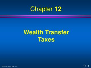 Wealth Transfer Taxes