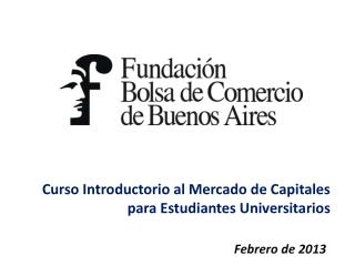 Curso Introductorio al Mercado de Capitales  para Estudiantes Universitarios