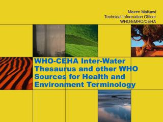WHO-CEHA Inter-Water Thesaurus and other WHO Sources for Health and Environment Terminology